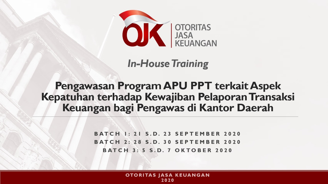 Pelaksanaan In House Training Pengawasan Program Apu Ppt Terkait Aspek Kepatuhan Terhadap Kewajiban Pelaporan Transaksi Keuangan Bagi Pengawas Di Kantor Daerah Jakarta September Oktober 2020